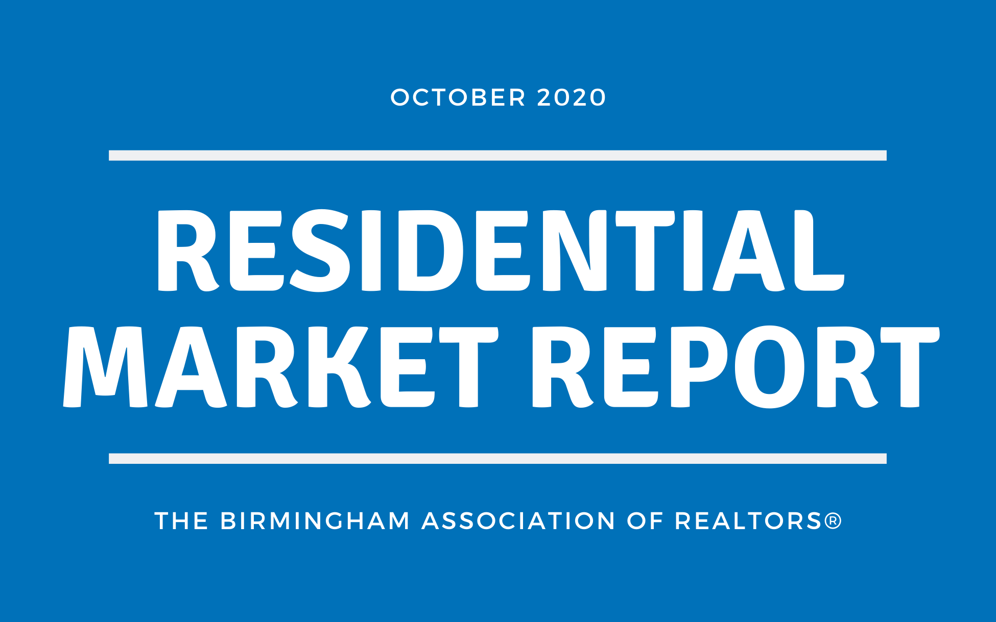 Residential Market Report – October 2020