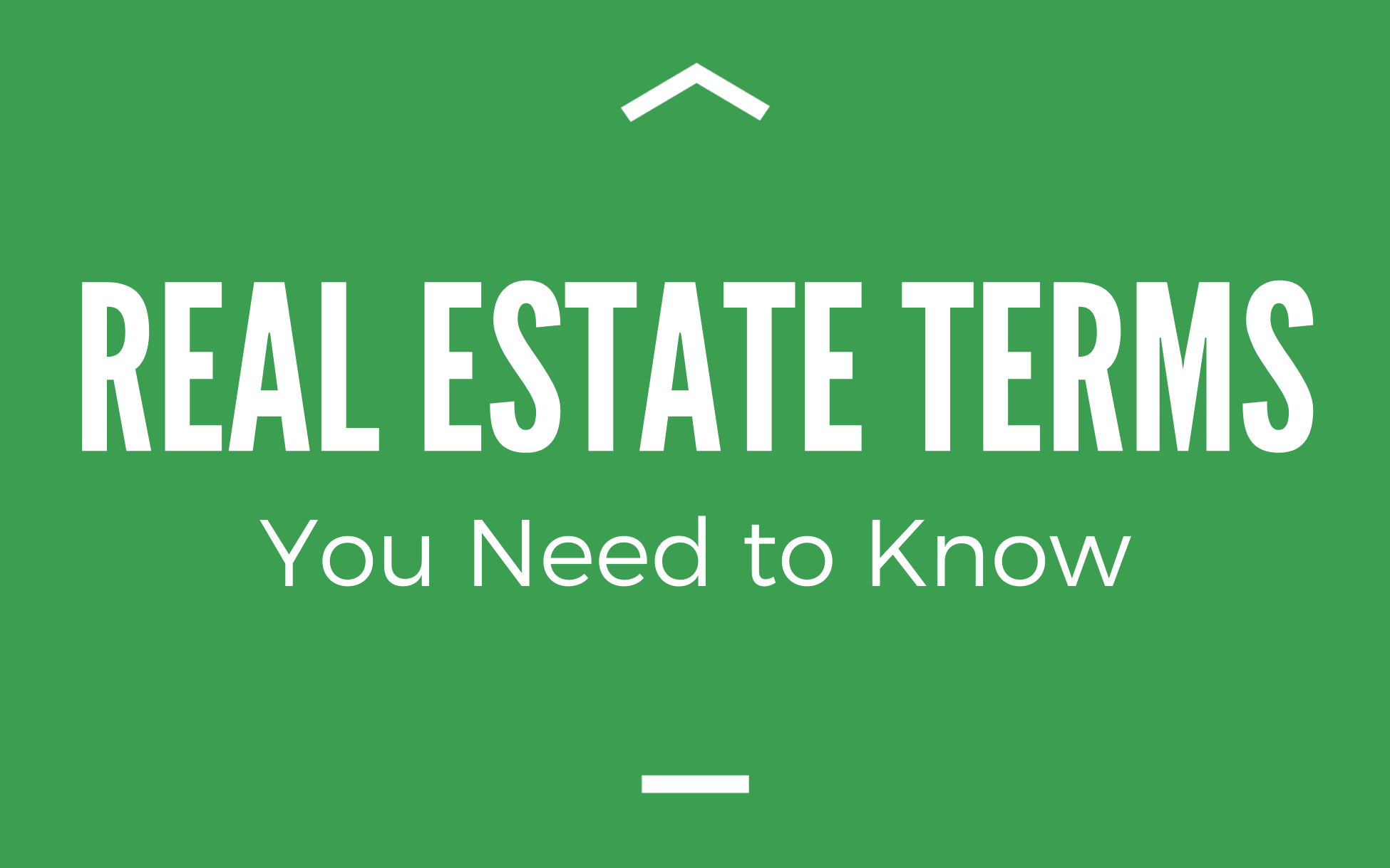 Real Estate Terms You Need to Know